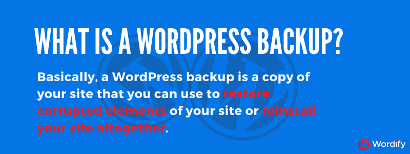 What is a WordPress backup?