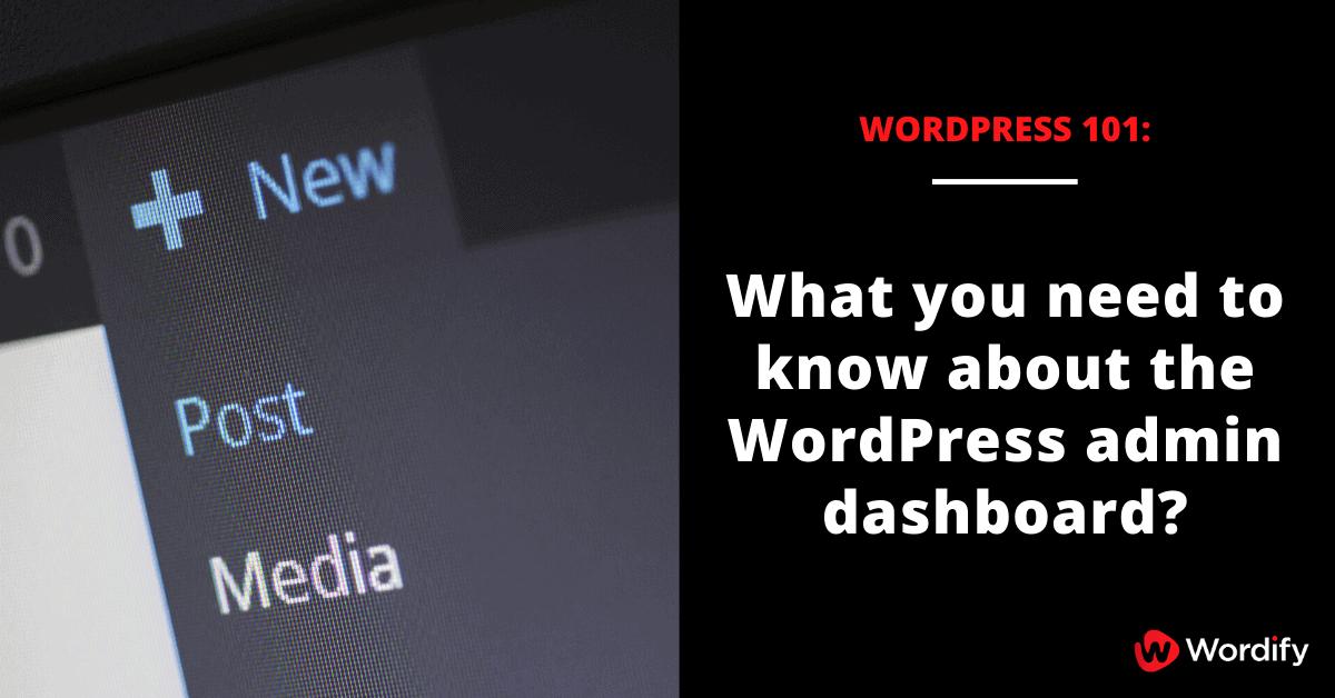 WordPress 101: The WordPress Admin Dashboard
