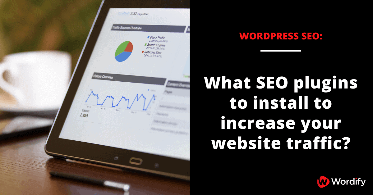 What are the best WordPress SEO plugins to install?