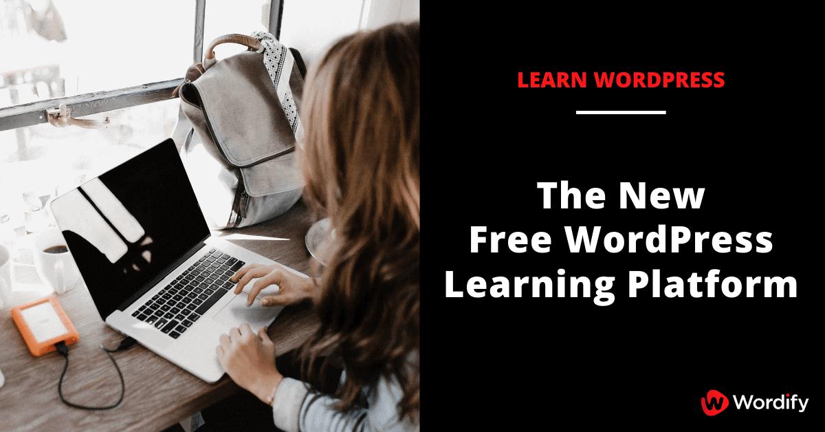 Learn WordPress: The New Free WordPress Learning Platform